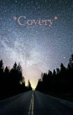*Covery* by Perfect6crazy9girl