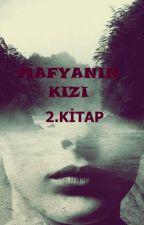 MAFYANIN KIZI 2 by siyahmelek242
