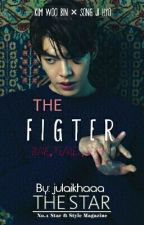 The Fighter [김우빈] [COMPLETED] by julaikhaaa