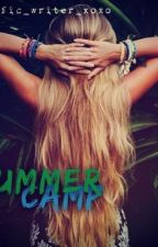 Summer Camp | completed by dmfanfic_writer_xoxo