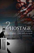 Hostage 2 || Zayn Malik by needzmhug