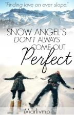 Snow Angel don't come out perfect by marlivmp