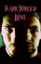 Dark forced love (jacksepticeye x darkiplier) by hxj2003