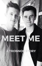 Meet Me - A Tronnor Story by phantabulousness