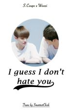 [Shortfic][CheolHoon] I guess I don't hate you by SmartestChick
