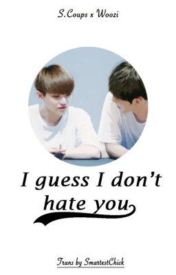 Đọc truyện [Shortfic][CheolHoon] I guess I don't hate you