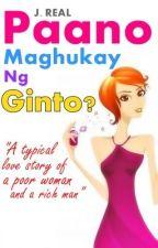 Paano Maghukay ng Ginto? [Temporarily Halted] by JREAL08