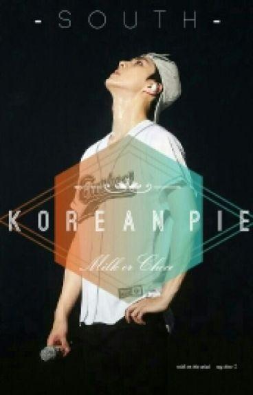 - Korean Pie -