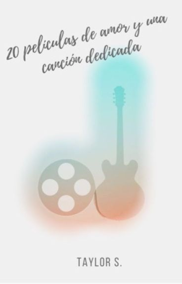 20 películas de amor y una canción dedicada
