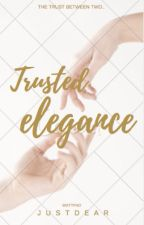Trusted Elegance⚜️ by justdear