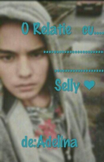 O Relatie Cu Selly ♥