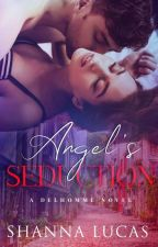 ANGEL'S SEDUCTION by Sheen_X