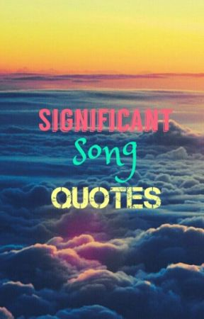 Significant Song Quotes - One Republic - Secrets - Wattpad