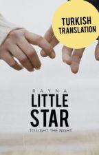 Little Star [Türkçe Çeviri] ✔ by TatliFikirler