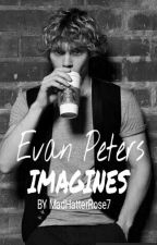Evan Peters Imagines (18+) by MadHatterRose7