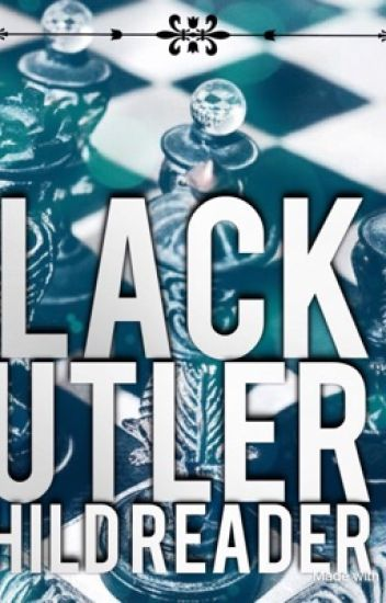Black butler x child reader
