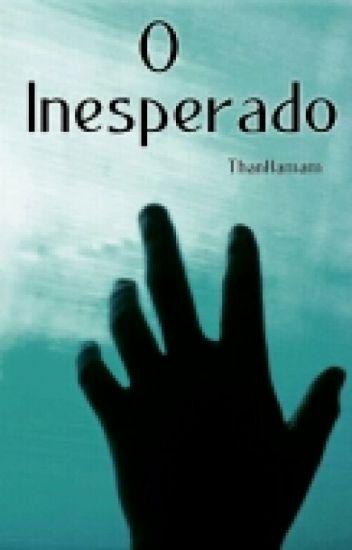 O Inesperado ( Livro 1 )