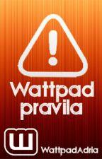 Wattpad pravila by WattpadAdria