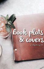Book plots & Covers by PinkPosieGirl