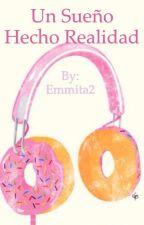 Un sueño hecho realidad by Emmita2