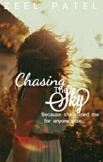 Chasing The Sky ( #Wattys2016 )