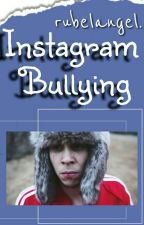 Instagram Bullying [Rubelangel] by AlexElEnano