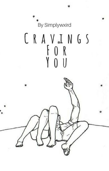 Cravings For You