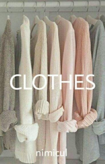 Clothes; ;;