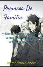 Promesa De Familia by moritaalejandra