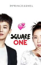 Square One (DaraGon Fanfic) by dprincessnel