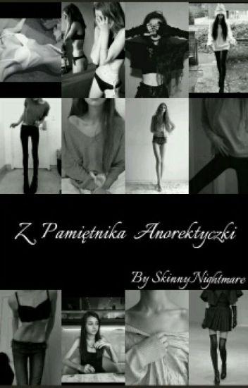 Z Pamiętnika Anorektyczki