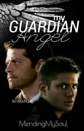 My guardian angel ~Destiel