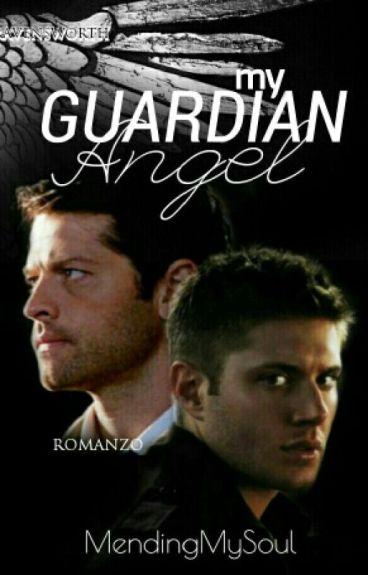 My guardian angel ~Destiel
