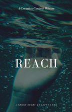 Reach by misskittay