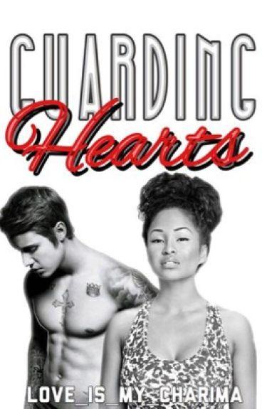 Guarding Hearts | •J.B•