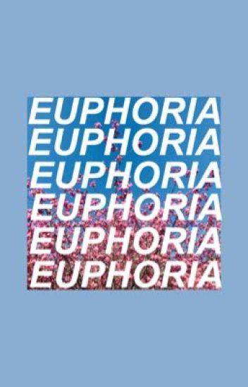 euphoria ; markoeun