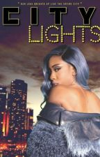 City Lights [Coming Soon] by PrincessGvldChains