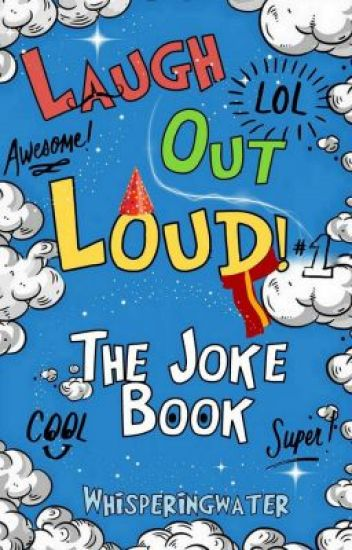 Laugh Out Loud! - The Joke Book