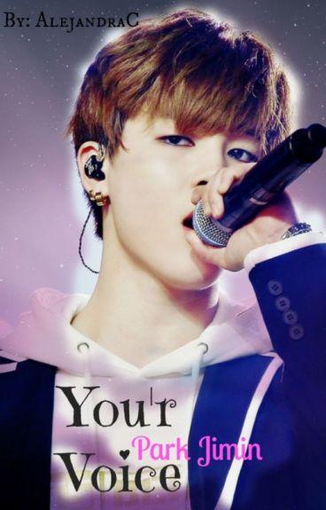Your Voice (BTS Jimin y tu)