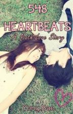 548 HEARTBEATS: A Math Love Story (Completed) by SitCHi97