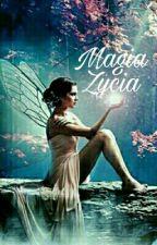 Magia Życia (1&2) by Myszkova