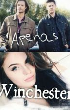 Apenas Winchester by Vaahazz