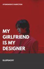 my girlfriend is my designer - [hyungwon] by ifeelgood_mit