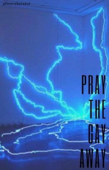 pray the gay away ~ multiship