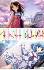 A New World (Naruto fanfic) | COMPLETED by big_phat_uwu