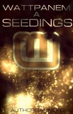 Wattpanem: Seedings by AuthorGamesHQ