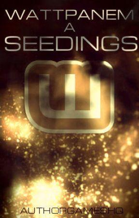 Wattpanem: Seedings by AuthorGamesHQ
