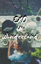 ⚞ Exo In Wonderland ⚟  by -alice2001-