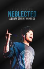 Neglected | larry mpreg ✓  by DifferentButGood_1D