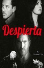 Despierta (Saga El Lobo Blanco) - PAUSADA by Nickita2506